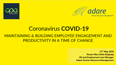 COVID-19 update - Maintaining & building Employee engagement and productivity - 11th May 2020